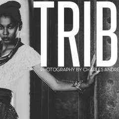TRIBE – Exclusive editorial
