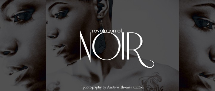 Revolution of Noir